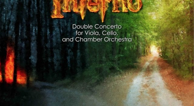 Inferno: Double Concerto for Viola, Cello, and Chamber Orchestra